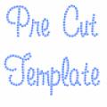 Pre-Cut Template